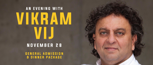 Embassy Suites by Hilton Niagara Falls - Fallsview Hotel, Canada - Evening with Vikram Vij - General Admission & Dinner Package